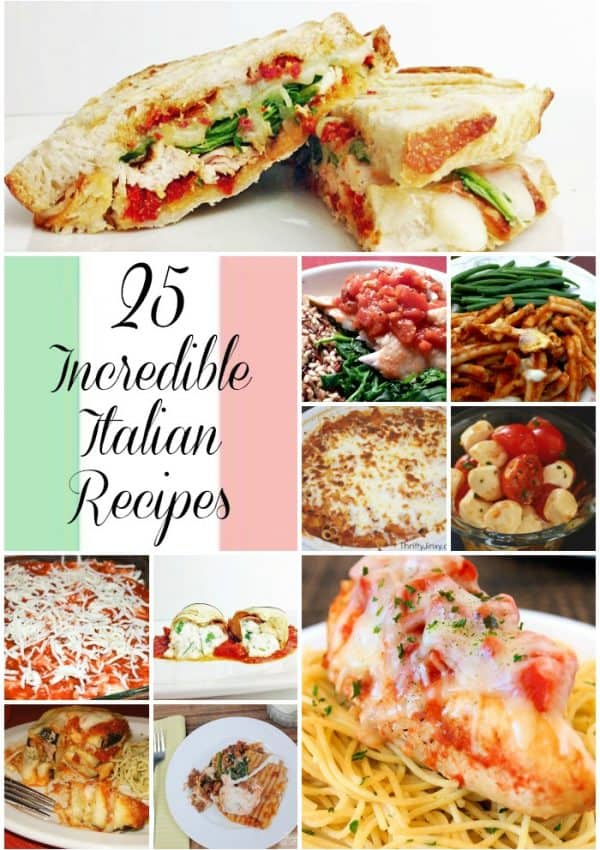 25 Incredible Italian Recipes (Roundup)
