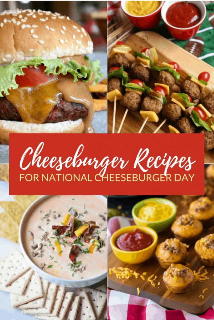 Cheeseburger Recipes for National Cheeseburger Day
