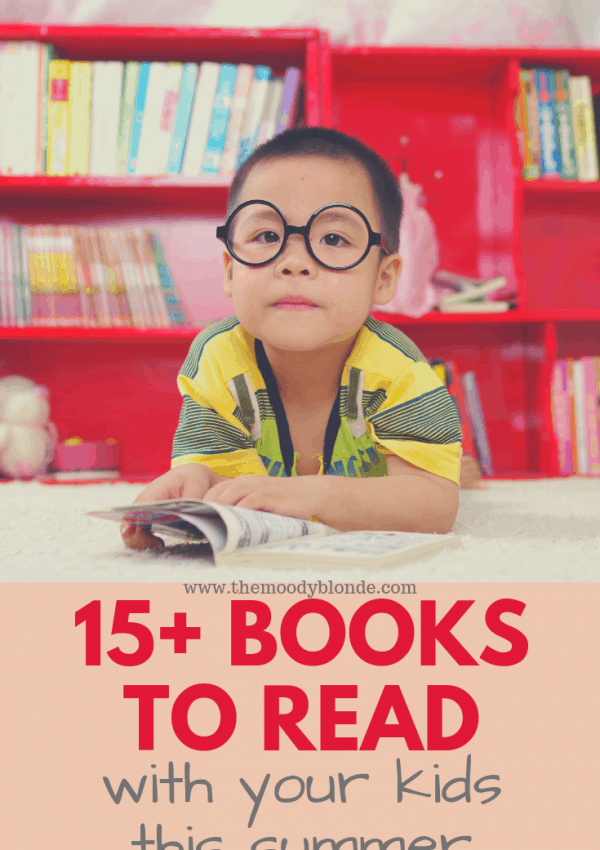15 Books to Read With Your Kids This Summer