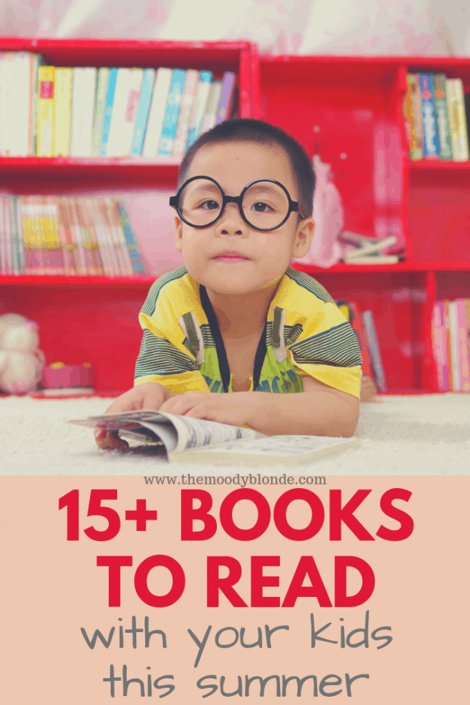15+ Books To Read With Your Kids This Summer text image