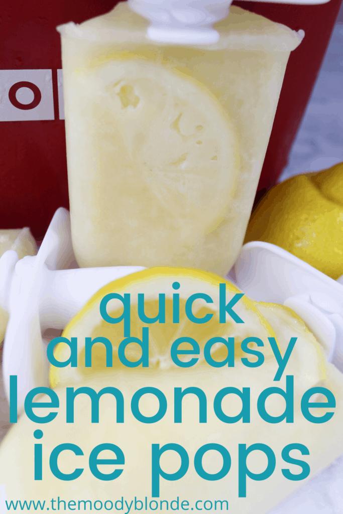 Quick and easy lemonade ice pops